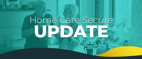 GTL's Home Care Secure | UPDATE