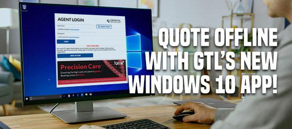 Quote Offline with GTL's New Windows 10 App!