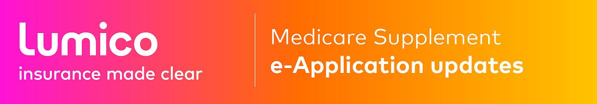 Lumico MedSupp e-Application Banner